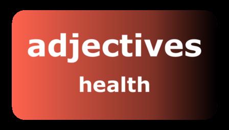 0089-adjectives-health