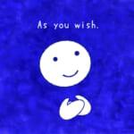 <b>(53) As you wish. ストーリー編🎬</b>