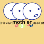 <b>(63) How is your mother doing lately?</b>