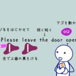 <b>(46) ドリル編おと・リズム Please leave the door open.</b>