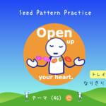 <b>なりきりコース トレイル2  Seed Pattern Practice (46) Open up your heart.</b>